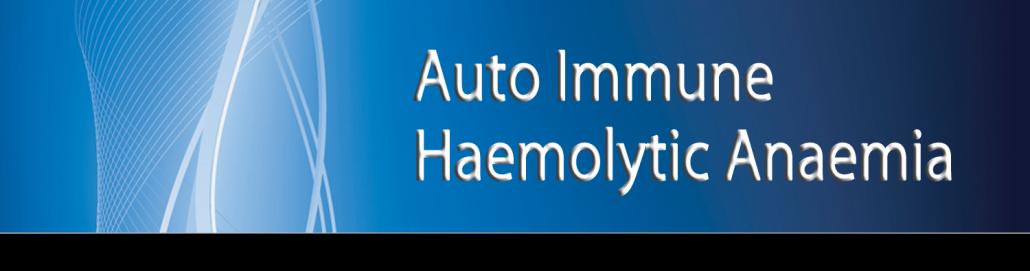 Autoimmune Haemolytic Anaemia